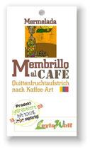 """""""Mermelada de membrillo al café"""" -  Quittenfruchtaufstrich nach Kaffee-Art"""