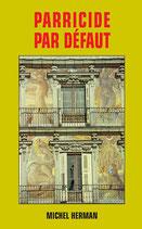 PARRICIDE - Edition numérique