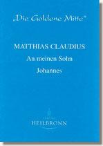 05. Matthias Claudius: An meinen Sohn Johannes