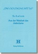 20. Schalom - Aus der Weisheit des Judentums