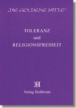 14. Toleranz und Religionsfreiheit
