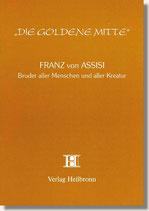 26. Franz von Assisi - Bruder aller Menschen und Kreatur