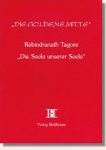 21. Rabindranath Tagore - Die Seele unserer Seele