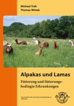 Alpakas und Lamas: Fütterung und fütterungsbedingte Erkrankungen