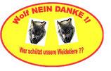 "PVC Aufkleber "" WOLF NEIN Danke """