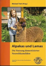 Alpakas und Lamas Nutzung