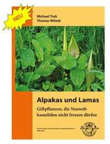 Giftpflanzen, die Neuweltkameliden nicht fressen dürfen !!