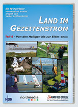 """TV-Mitschnitt """"Land im Gezeitenstrom"""" - Teil 6"""