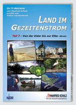 """TV-Mitschnitt """"Land im Gezeitenstrom"""" - Teil 7"""