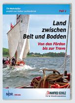 Land zwischen Belt und Bodden - Teil 1