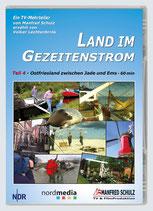 """TV-Mitschnitt """"Land im Gezeitenstrom"""" - Teil 4"""