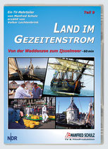 """TV-Mitschnitt """"Land im Gezeitenstrom"""" - Teil 9"""