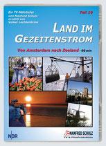 """TV-Mitschnitt """"Land im Gezeitenstrom"""" -  Teil 10"""
