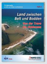 Land zwischen Belt und Bodden Teil 2