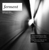 Durch die Krise - den Tunnel entlang (5 / 2014)