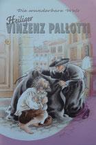 Die wunderbare Welt des Heiligen Vinzenz Pallotti