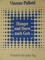 Hunger und Durst nach Gott