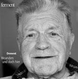 Dement - Woanders und doch hier (5 / 2013)