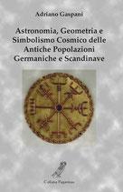 Astronomia, Geometria e Simbolismo Cosmico delle  Antiche Popolazioni Germaniche e Scandinave
