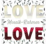 Mosaik-Rahmen für Ballondekoration - Love Schriftzug  - Jeder Buchstabe ist ca. 100cm hoch-