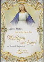 Botschaften der Heiligen und Engel von Alessa Steffes