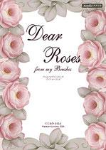 Dear Roses