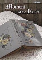 Moment of the Rose (モーメントオブザローズ)