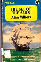 The Set of the Sails by Alan Villiers