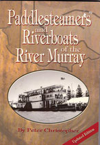 Paddle Steamers and River Boats on the Murray by Peter Christopher