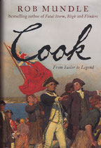 Captain Cook From Sailor to Legend by  Rob Mundle