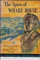 The Spirit of Wharf House by Charles Newman