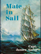Mate in Sail by Capt. James Gaby