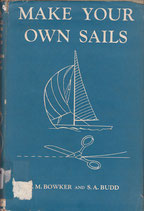 Make Your Own Sails by Bowker and Budd