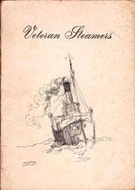 Veteran Steamers by M H Spiers