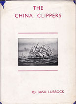 The China Clippers by Basil Lubbock