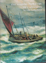 The Fishing History of Caithness by lain Sutherland