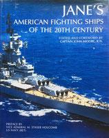 Jane's American Fighting Ships of the Twentieth Century