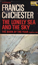 The Lonely Sea and the Sky by Francis Chichester