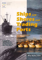 Ships Shores and Trading Ports by Mary Shelley Clark