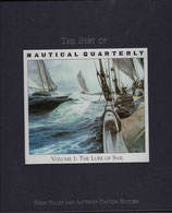 The Best of Nautical Quarterly vol. 1 The Lure of Sail.  ed. Palley and Dalton