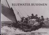 Bluewater Bushmen by Bruce Stannard