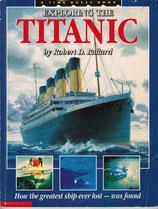 Exploring the Titanic by Robert  D. Ballard