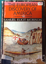 The European Discovery of America by Admiral Samuel Morison