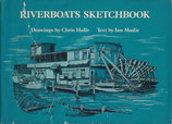 Riverboats Sketchbook by Chris Halls with text by Ian Mudie