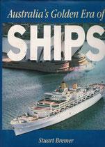 Australia's Golden Era of Ships by Stuart Bremer