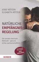 """Buch """"Natürliche Empfängnisregelung. Die symptothermale Methode - gesund, sicher, partnerschaftlich"""" von Josef Rötzer / Elisabeth Rötzer"""
