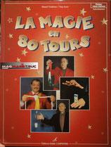 LIVRE : LA MAGIE en 80 TOURS - De Daniel VUITTENEZ & Guy LORE