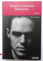 Livre: MARTIN GARDNER PRÉSENTE  60 ans de magie Tome 1