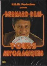 TOURS AUTOMAGIQUES  Bernard BILIS