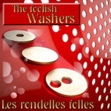THE FOOLISH WASHERS - LES RONDELLES FOLLES